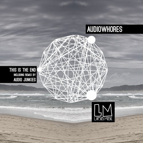 Audiowhores - This Is The End EP [LPS128]